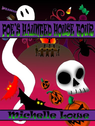 Poe's Haunted House Tour-A Halloween History Book for Children. (English Edition)