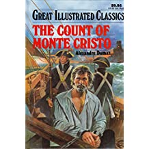 The Count of Monte Cristo (Great Illustrated Classics)