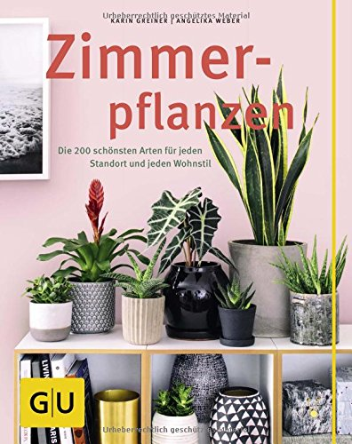 zimmerpflanzen-die-200-schnsten-arten-fr-jeden-standort-und-jeden-wohnstil-gu-sonderleistung-garten
