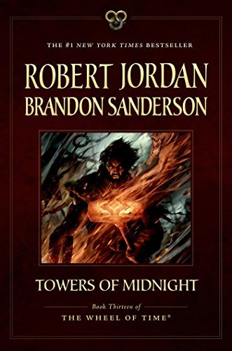 Towers of Midnight: Book Thirteen of The Wheel of Time by Robert Jordan (2015-06-09)