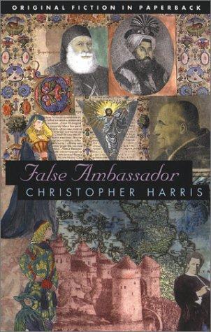 The False Ambassador (Dedalus Original Fiction in Paperback)