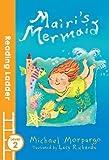 Mairi's Mermaid (Reading Ladder Level 2)
