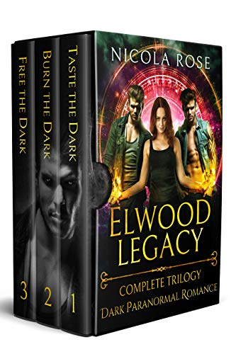 The Elwood Legacy (Complete Trilogy): Dark Paranormal ...