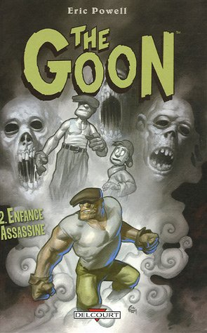 The Goon, Tome 2 : Enfance assassine