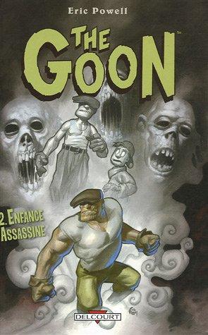 The Goon, Tome 2 : Enfance assassine par Eric Powell, Kyle Hotz