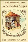 La Reine des Neiges (édition illustrée)