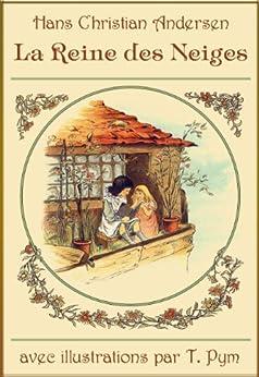 La Reine des Neiges (édition illustrée) par [Andersen, Hans Christian, Joy, Marie-Michelle]
