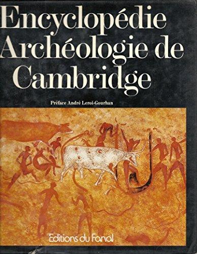 Encyclopédie d'archéologie de Cambridge par André Leroi-Gourhan