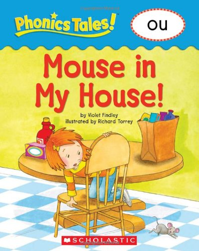 Mouse in the House Ou (Phonics Tales)