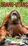 Kinderbuch: Erstaunliche Fakten & Bilder über Orang-Utans