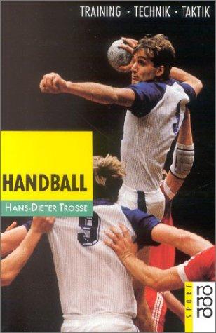 Handball. Training, Technik, Taktik