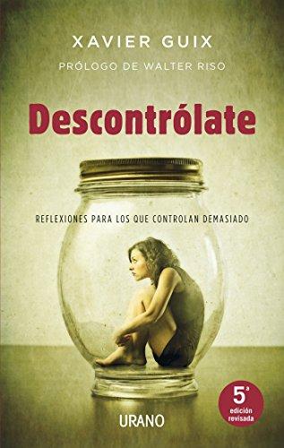 Descontrólate (Crecimiento personal) por Xavier Guix