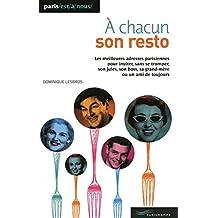 A CHACUN SON RESTO 2009
