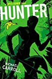 Hunter (Super Human) by Carroll, Michael (2014) Hardcover