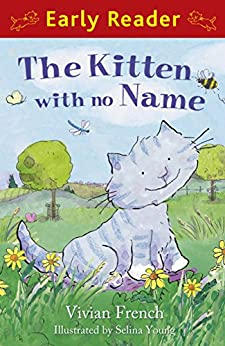 Early Reader: The Kitten with No Name by [French, Vivian]