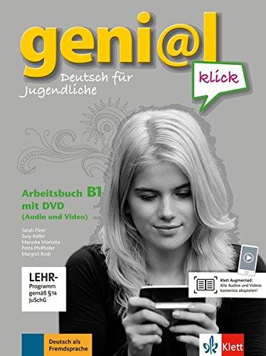geni@l klick B1: Deutsch für Jugendliche. Arbeitsbuch mit DVD-ROM (Audio und Video)