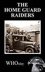 The Home Guard Raiders (Hawker of the Yard Book 8)