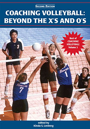 Coaching Volleyball: Beyond the X's and O's (2nd Edition) (Best of Coaching Volleyball Book 3) (English Edition) por Kinda S. Lenberg