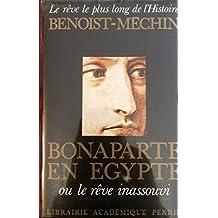 BONAPARTE EN EGYPTE. Tome 4