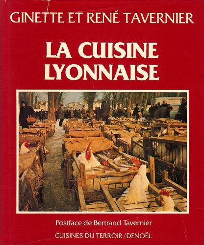 Cuisine lyonnaise par TAVERNIER Ginette et René