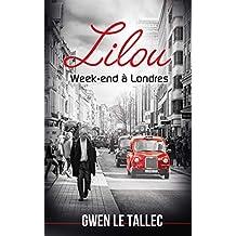 Lilou: Week-end à Londres
