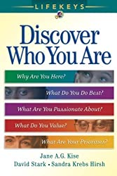 LifeKeys: Discover Who You Are: Why Are You Here, What You Do Best, What Are You Passionate About?, What Do You Value?, What Are Your Priorities?