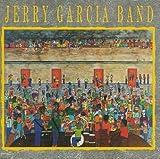 Songtexte von Jerry Garcia Band - Jerry Garcia Band