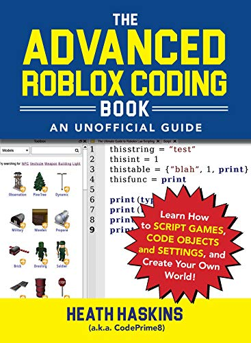 Advanced Roblox Coding Book: An Unofficial Guide (Unofficial Roblox) por Heath Haskins