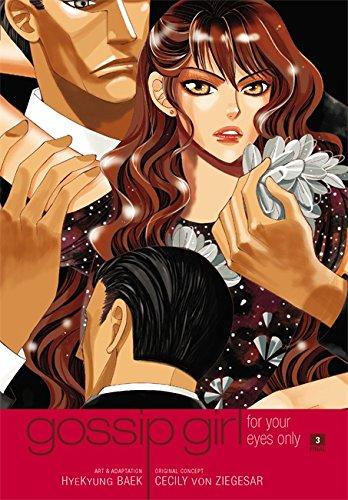 Gossip Girl: The Manga: For Your Eyes Only: v. 3 Paperback
