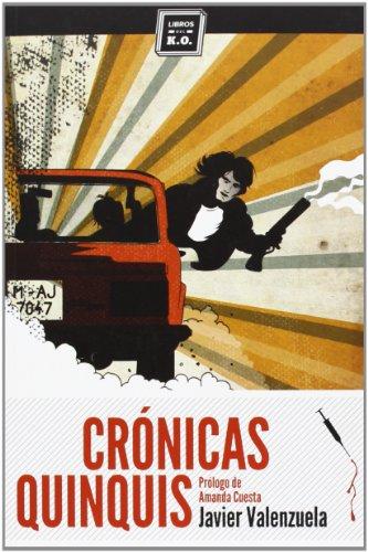 Crónicas quinquis por Javier Valenzuela