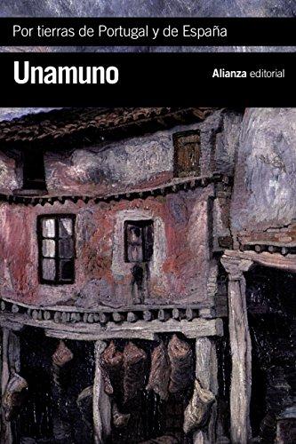Por tierras de Portugal y de España (El Libro De Bolsillo - Bibliotecas De Autor - Biblioteca Unamuno nº 3534) por Miguel de Unamuno