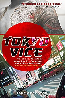 Tokyo Vice by [Adelstein, Jake]