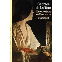 Georges de la Tour , histoire d'une redécouverte