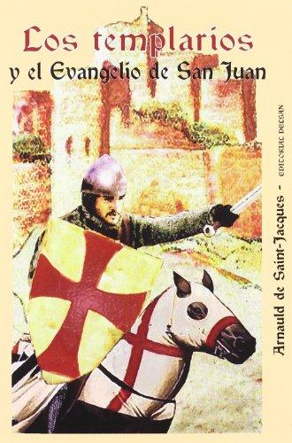 Templarios Y El Evangelio De San Juan, Los (Historia Delsan)