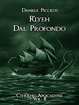 R'lyeh: Dal Profondo (Cthulhu Apocalypse Vol. 2) di [Picciuti, Daniele]