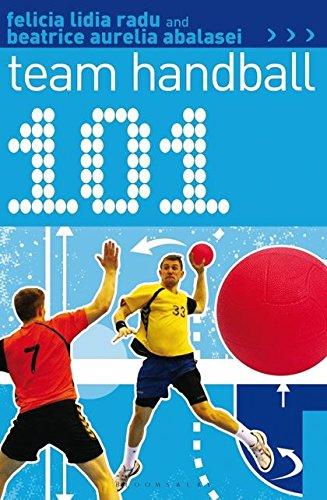 101 Team Handball (101 Drills) por Felicia Lidia Radu