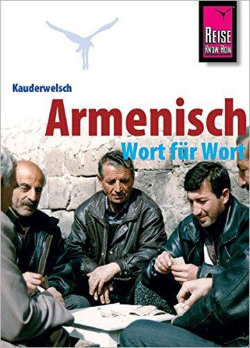 Kauderwelsch, Armenisch Wort für Wort