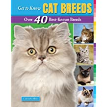 Get to Know Cat Breeds: Over 40 Best-Known Breeds