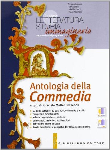 Il nuovo Letteratura storia immaginario. Con Antologia della Commedia-La scrittura. Per le Scuole superiori. Con espansione online: 1