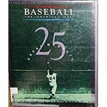 25 Great Moments (Baseball, the American Epic) by Geoffrey C. Ward (1994-08-06)