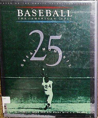 25 Great Moments (Baseball, the American Epic) by Geoffrey C. Ward (1994-08-06) par Geoffrey C. Ward;Ken Burns;Selma Kramer