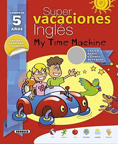 Super vacaciones inglés 5 años: My time machine por Mario Alcarazo