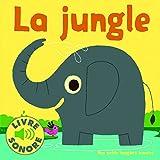 La jungle - 6 sons à écouter, 6 images à regarder