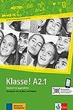 Klasse! A2.1. Kursbuch mit Audios und Videos online: Deutsch für Jugendliche