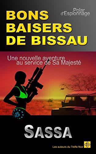 Couverture du livre BONS BAISERS DE BISSAU