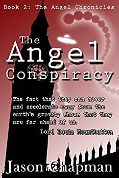The Angel Conspiracy: Cold War Thriller Series. (The Angel Chronicles Book 2) by [Chapman, Jason]