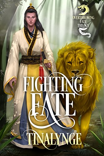 Fighting Fate (Overthrowing Fate Book 2)