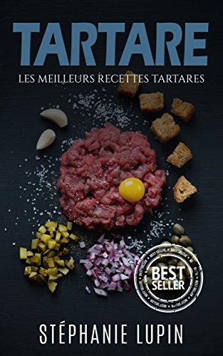Tartares: Les Meilleurs Recettes Tartares ( Tartare, Tartares, Recettes Tartares, Nutrition Tartares, Comment Faire Tartares, Cru)
