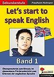 Let's start to speak English: English - quite easy! Band 1