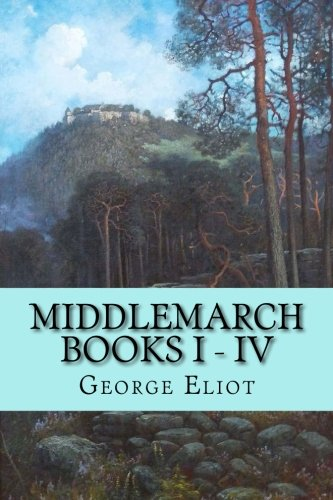 middlemarch-books-i-iv